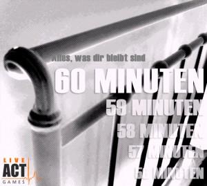 Dir bleiben nur noch 60 Minuten